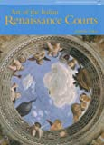 Art of the Italian Renaissance Courts (0131938312) by Cole, Alison