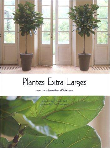 livre plantes extra larges pour la d coration d 39 interieur. Black Bedroom Furniture Sets. Home Design Ideas