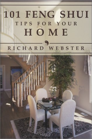101 Feng Shui Tips For Your Home, Richard Webster
