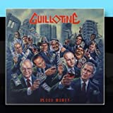 Blood Money by Guillotine