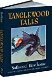 img - for Tanglewood Tales (Calla Editions) book / textbook / text book