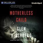 Motherless Child | Glen Hirshberg