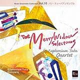ブレーン・アンサンブル・コレクション Vol.10 バリ・テューバアンサンブル 喜歌劇「メリー・ウィドウ」セレクション