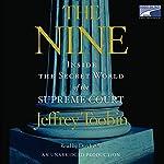 The Nine: Inside the Secret World of the Supreme Court | Jeffrey Toobin