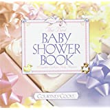 The Best Baby Shower Book: Revised Edition