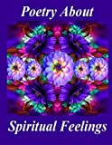 img - for Poetry About Spiritual Feelings book / textbook / text book