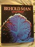 Behold Man (0245522727) by Nilsson, Lennart