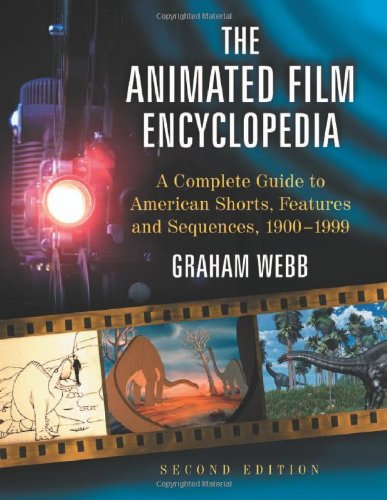 The Animated Film Encyclopedia: A Complete Guide To American Shorts, Features And Sequences 1900-1999 front-960577