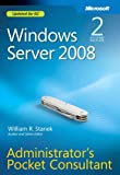 William R. Stanek Windows Server® 2008 Administrators Pocket Consultant