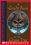 Guardians of Ga'Hoole: A Guide Book t...