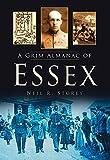 A Grim Almanac of Essex (Grim Almanacs)