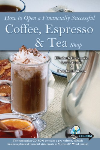 How to Open a Financially Successful Coffee, Espresso & Tea Shop: With Companion CD-ROM