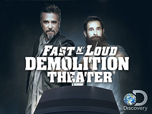 Fast N' Loud Demolition Theater Season 1