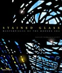 Stained Glass: Masterpieces Of The Mo...