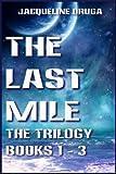 The Last Mile Trilogy