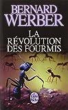 RÉVOLUTION DES FOURMIS (LA)