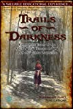 Trails of Darkness: Comparative Essays on the Salem Witch Hysteria of 1692 from the Teenage Perspective