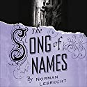 Song of Names Audiobook by Norman Lebrecht Narrated by Simon Prebble