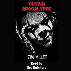 Clown Apocalypse Audiobook