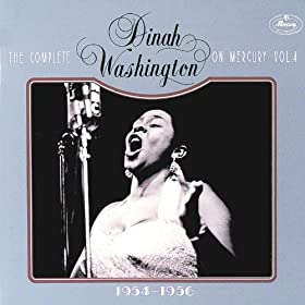 The Complete Dinah Washington On Mercury Vol.4 1954-1956