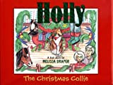 img - for Holly the Christmas Collie book / textbook / text book