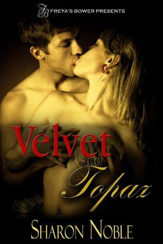 Book: Velvet and Topaz by Sharon Noble