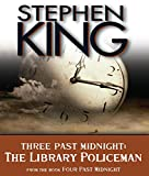 Stephen King Three Past Midnight: The Library Policeman (Four Past Midnight)