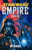 Betrayal (Star Wars: Empire, Vol. 1)