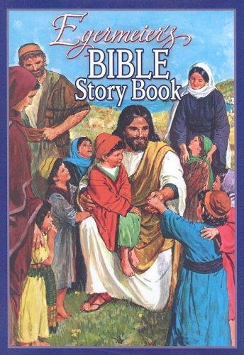 Egermeier's Bible Story Book, Elsie Egermeier