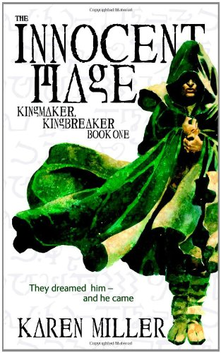 Image of The Innocent Mage: Kingmaker, Kingbreaker -  Book One