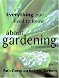 img - for Everything You Need to Know About Gardening But Were Afraid to Ask book / textbook / text book