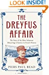 The Dreyfus Affair: The Story of the...
