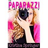 The Paparazzi Project ~ Kristina Springer