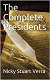 The Complete Presidents