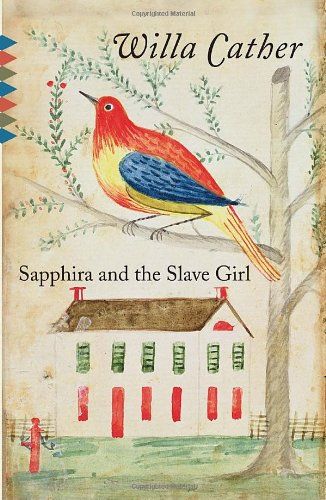 Sapphira and the Slave Girl (Vintage Classics), Willa Cather