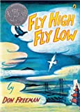 Fly High, Fly Low (50th Anniversary ed.) (0142408174) by Freeman, Don