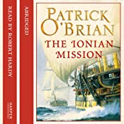The Ionian Mission: Aubrey-Maturin, Book 8 | Patrick O'Brian