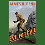 Evil for Evil: A Billy Boyle World War II Mystery (       UNABRIDGED) by James R. Benn Narrated by Marc Vietor