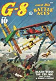 G-8 and His Battle Aces #38 (1597983209) by Hogan, Robert J.