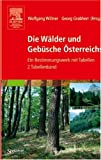 img - for Die W lder und Geb sche  sterreichs: Ein Bestimmungswerk mit Tabellen - Textband und Tabellenband (German Edition) book / textbook / text book