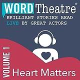 img - for WordTheatre: Heart Matters, Volume 1 book / textbook / text book