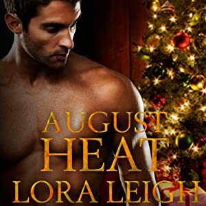 August Heat: The Men of August Series, Book 4 | [Lora Leigh]