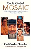 img - for God's Global Mosaic: What We Can Learn from Christians Around the World book / textbook / text book