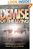 Demise of the Living (Of The Dead) (Volume 3)
