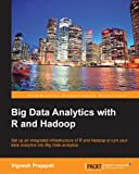 Big Data Analytics with R and Hadoop (Community Experience Distilled)