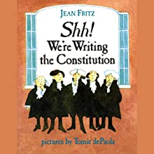 Shh! We're Writing the Constitution Audiobook by Jean Fritz Narrated by Jean Fritz
