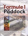 Formule 1, c�t� paddock : Les Dessous...