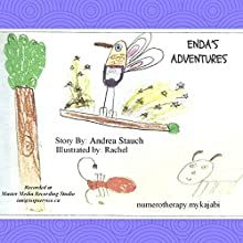 Enda's Adventures Audiobook by Andrea Stauch Narrated by Andrea Stauch