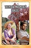 img - for Thunder Mountain Brides: Deadly Love-Callie book / textbook / text book