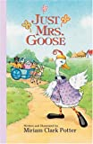 Just Mrs. Goose